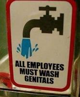 Funny sign that says All Employees Must Wash their private parts.jpg