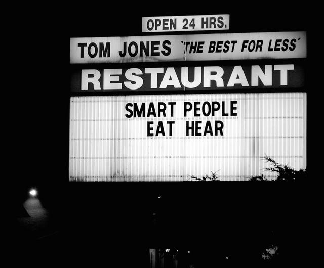 Funny sign advertising a restaurant wanting smart people.jpg